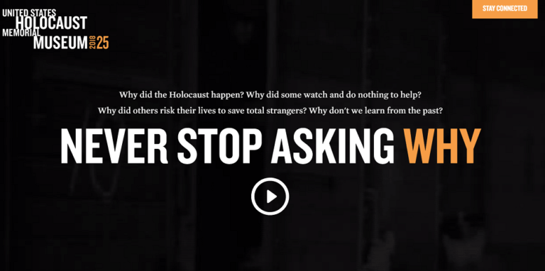 United States Holocaust Memorial Museum. Never Stop Asking Why. Holocaust. museum.