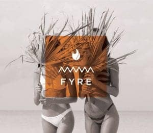 Fyre Festival promotional banner with 2 women holding palm leaves