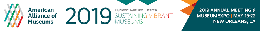 American Alliance of Museums AAM 2019 Annual Meeting banner