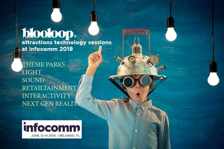 INFOCOMM BLOOLOOP ATTRACTIONS TECHNOLOGY SESSIONS