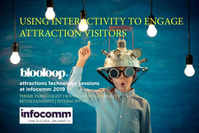 infocomm blooloop attraction technology interactivity