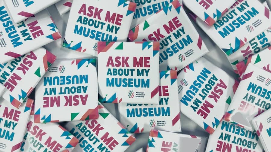 American Alliance of Museums Ask Me About My Museum