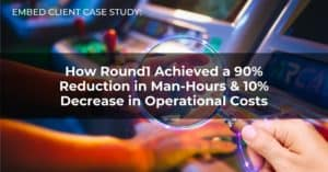 Customer Case Study – How Round1 Achieved  A...