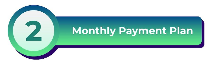 HOLOGATE monthly payment plan