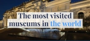 Most visited museums in the world
