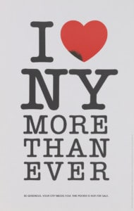"Milton Glaser ""I [Heart] New York More Than Ever,"" 2001 Museum of the City of New York."