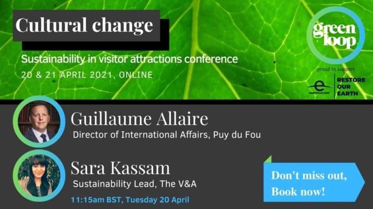 greenloop V&A Puy du Fou cultural sustainability