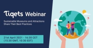 Tiqets Webinar Sustainable Museums and Attractions