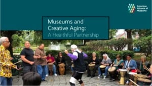 AAM museums and creative ageing report