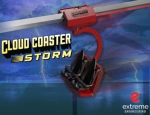Extreme Engineering cloud coaster storm