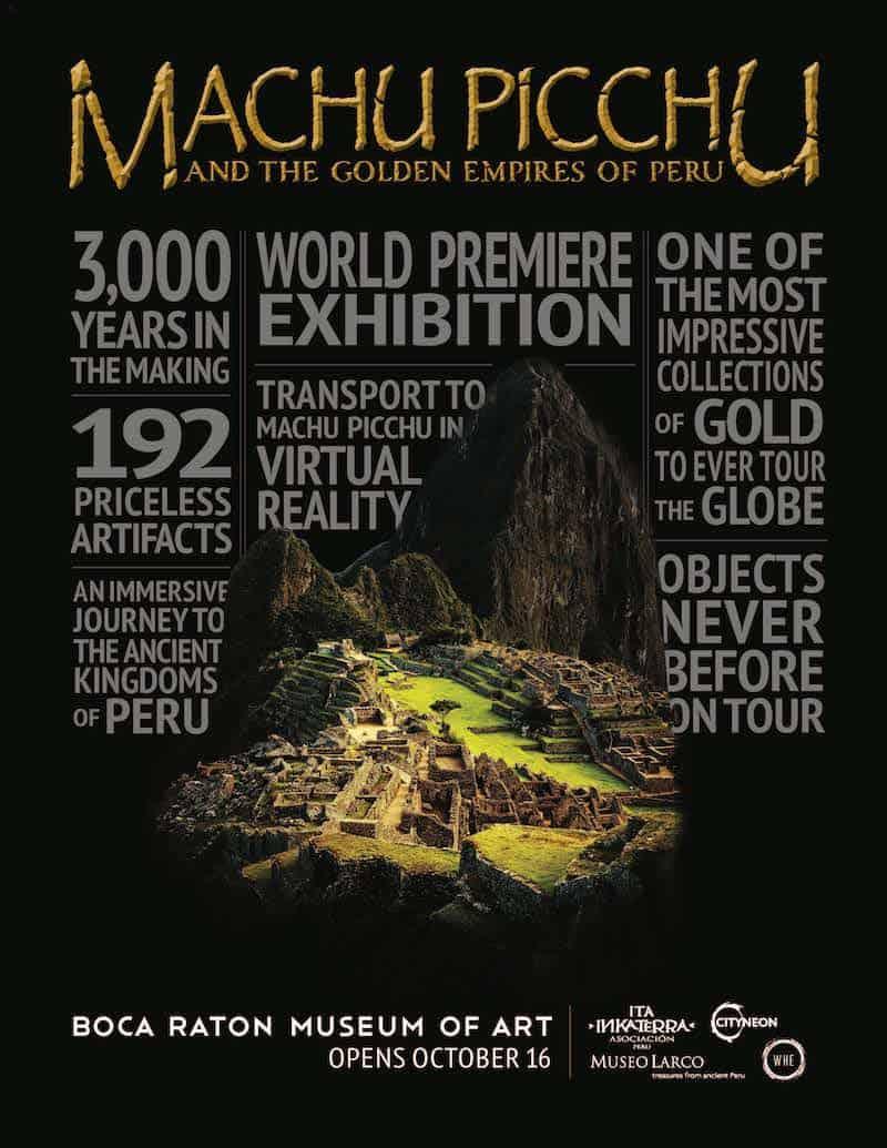 Machu Picchu and the Golden Empires of Peru-boca raton museum